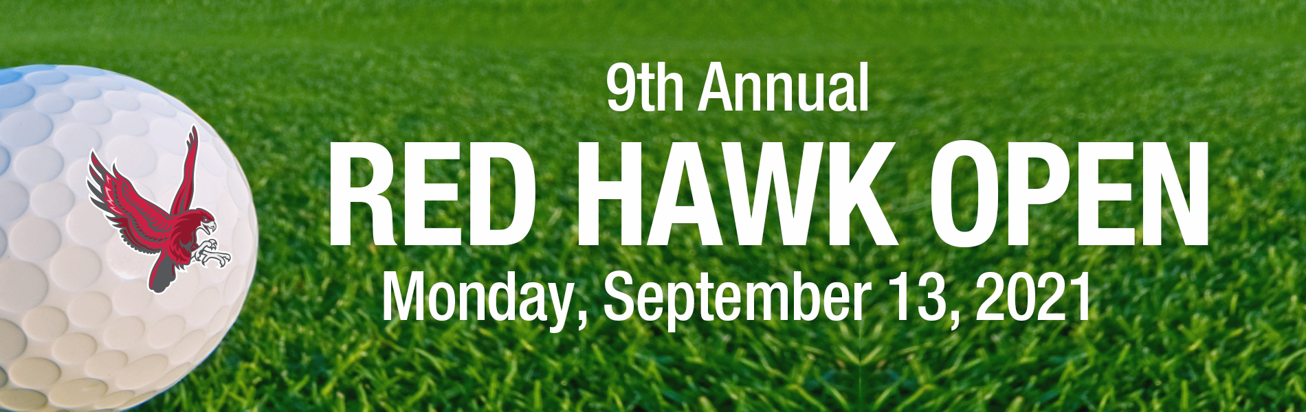9th Annual Red Hawk Open - Monday, September 13, 2021